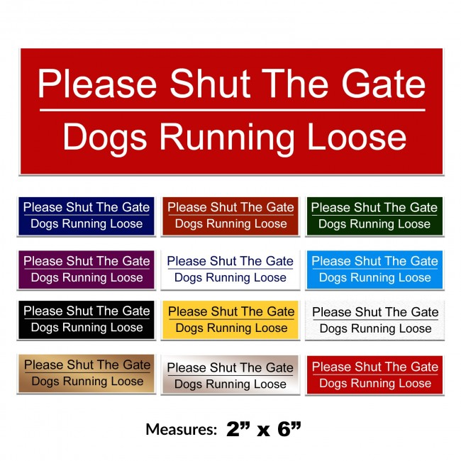 Engraved Please Shut The Gate Sign 2 x 6 Inch