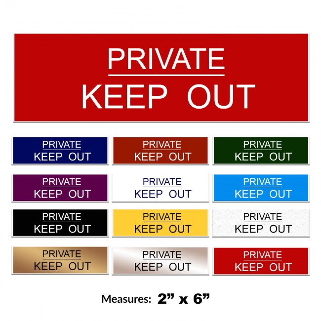 Engraved Private Keep Out Sign 2 x 6 Inch