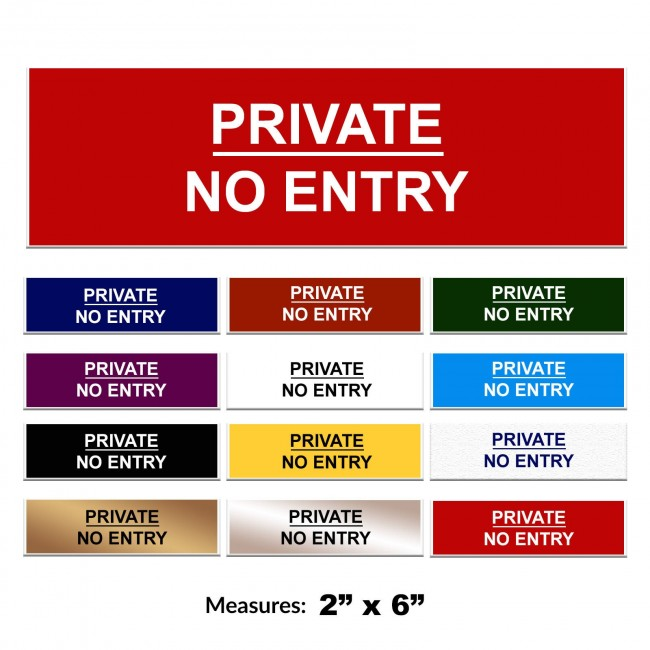 Engraved Private No Entry Sign 2 x 6 Inch