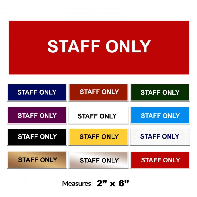 Engraved Staff Only Sign 2 x 6 Inch